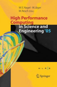 High Performance Computing in Science and Engineering ' 05