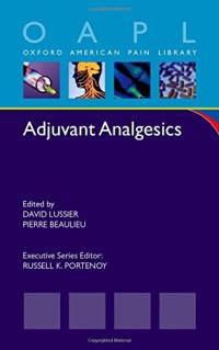 Adjuvant Analgesics (Oxford American Pain Library)