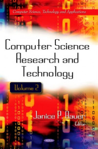 Computer Science Research and Technology (Computer Science, Technology and Applications)