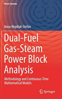 Dual-Fuel Gas-Steam Power Block Analysis: Methodology and Continuous-Time Mathematical Models (Power Systems)