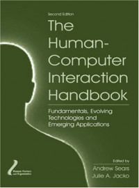 The Human-Computer Interaction Handbook: Fundamentals, Evolving Technologies and Emerging Applications, Second Edition