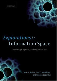 Explorations in Information Space: Knowledge, Actor, and Firms