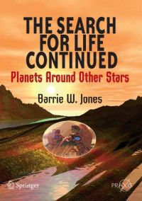 The Search for Life Continued: Planets Around Other Stars