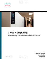 Cloud Computing: Automating the Virtualized Data Center (Networking Technology)