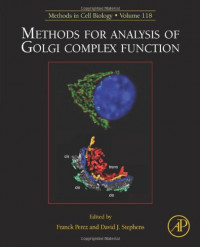 Methods for analysis of Golgi complex function, Volume 118: Methods in Cell Biology