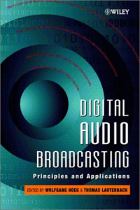 Digital Audio Broadcasting: Principles and Applications