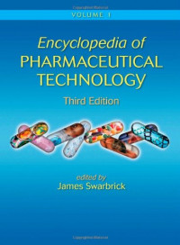 Encyclopedia of Pharmaceutical Technology, Third Edition (Print) (Volume 2)