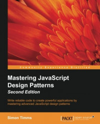 Mastering JavaScript Design Patterns - Second Edition
