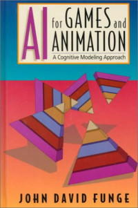 AI for Computer Games and Animation: A Cognitive Modeling Approach