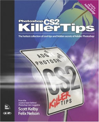 Photoshop CS2 Killer Tips (Killer Tips)