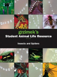 Grzimek's Student Animal Life Resource - Insects and Spiders (2-vol. Set)