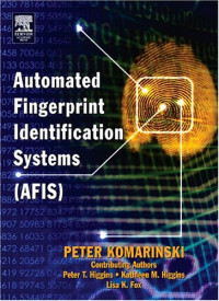 Automated Fingerprint Identification Systems (AFIS), First Edition