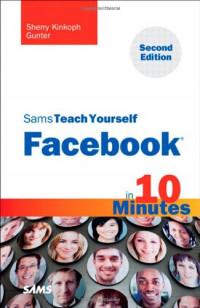 Sams Teach Yourself Facebook in 10 Minutes (2nd Edition)