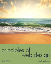 Principles of Web Design (The Web Technologies Series)