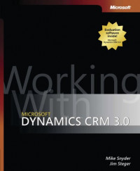 Working with Microsoft Dynamics(TM) CRM 3.0