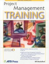 Project Management Training (ASTD Trainer's Workshop)