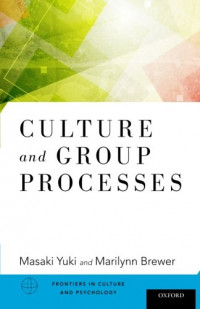 Culture and Group Processes (Frontiers of Culture and Psychology)
