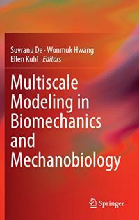 Multiscale Modeling in Biomechanics and Mechanobiology