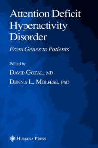 Attention Deficit Hyperactivity Disorder: From Genes to Patients (Contemporary Clinical Neuroscience)