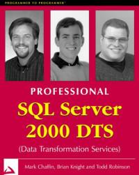 Professional SQL Server 2000 DTS (Data Transformation Service)
