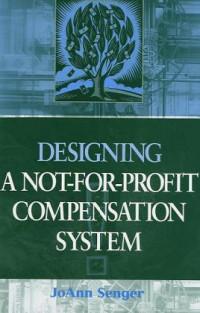 Designing a Not-for-Profit Compensation System
