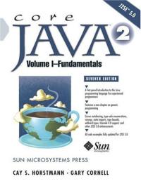 Core Java™ 2 Volume I - Fundamentals, Seventh Edition