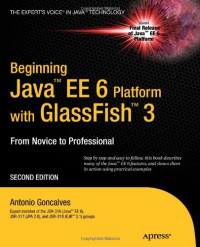 Beginning Java EE 6 with GlassFish 3, Second Edition