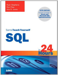 Sams Teach Yourself SQL in 24 Hours (5th Edition)