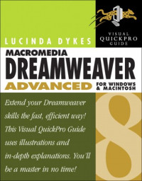 Macromedia Dreamweaver 8 Advanced for Windows and Macintosh : Visual QuickPro Guide