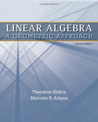 Linear Algebra: A Geometric Approach