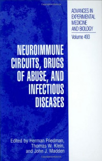 Neuroimmune Circuits, Drugs of Abuse, and Infectious Diseases (Advances in Experimental Medicine and Biology)