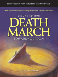 Death March (2nd Edition) (Yourdon Press Series)