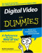 Digital Video For Dummies (Computer/Tech)