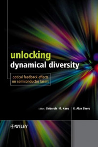 Unlocking Dynamical Diversity: Optical Feedback Effects on Semiconductor Lasers