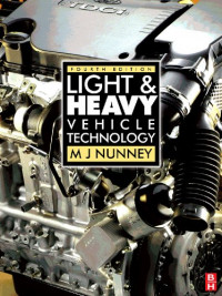 Light and Heavy Vehicle Technology, Fourth Edition