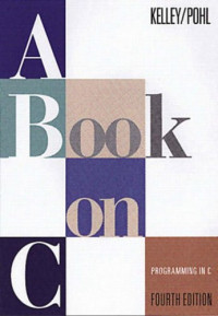 A Book on C: Programming in C (4th Edition)