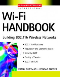 Wi-Fi Handbook: Building 802.11b Wireless Networks
