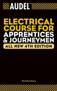 Audel Electrical Course for Apprentices and Journeymen, All New Fourth Edition