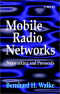 Mobile Radio Networks: Networking and Protocols