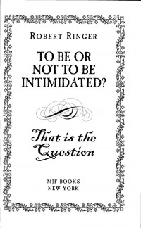 To be or Not to be Intimidated? That is the Question
