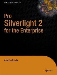 Pro Silverlight for the Enterprise (Books for Professionals by Professionals)