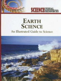 Earth Science: An Illustrated Guide to Science (Science Visual Resources)