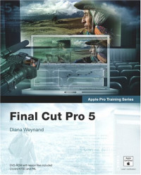 Apple Pro Training Series : Final Cut Pro 5