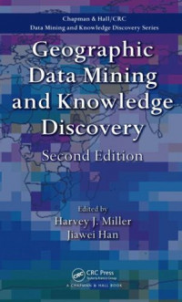 Geographic Data Mining and Knowledge Discovery, Second Edition