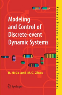 Modeling and Control of Discrete-event Dynamic Systems: with Petri Nets and Other Tools