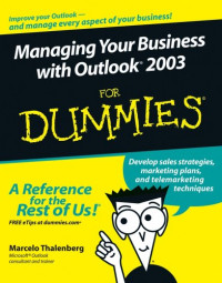 Managing Your Business with Outlook 2003 For Dummies (Computer/Tech)