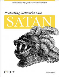 Protecting Networks with SATAN