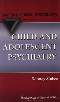 Child and Adolescent Psychiatry (Practical Guides in Psychiatry)