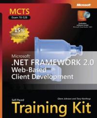 MCTS Self-Paced Training Kit (Exam 70-528): Microsoft  .NET Framework 2.0 Web-Based Client Development