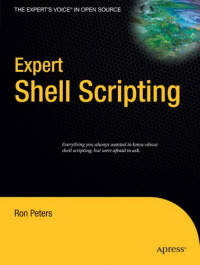 Expert Shell Scripting (Expert's Voice in Open Source)